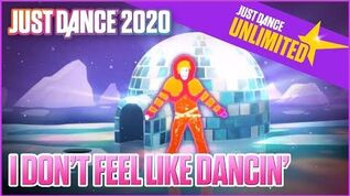 I Don't Feel Like Dancin' - Just Dance 2020