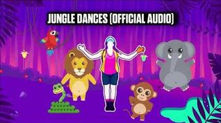 Jungle Dances (Official Audio) - Just Dance Music
