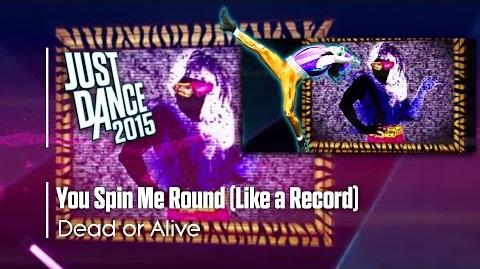 You Spin Me Round (Like a Record) - Just Dance 2015