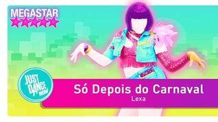 Just Dance Now Só Depois Do Carnaval 5 STARS - MEGASTAR
