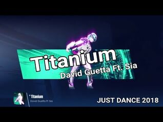 Just Dance® 2018 Unlimited- Titanium - David Guetta Ft