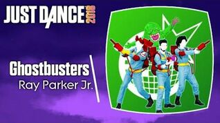 Just Dance 2018 (Unlimited) Ghostbusters
