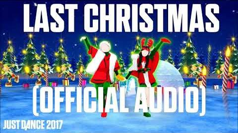 Last Christmas (Official Audio) - Just Dance Music