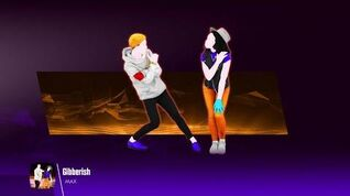 Gibberish - Just Dance 2018