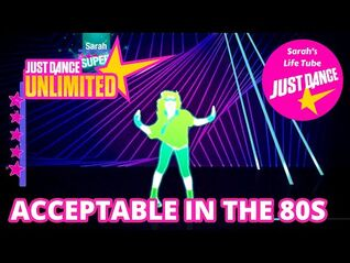 Acceptable In The 80s, Calvin Harris - MEGASTAR, 4-4 GOLD - Just Dance 1 Unlimited -PS5-