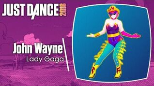 John Wayne - Just Dance 2018