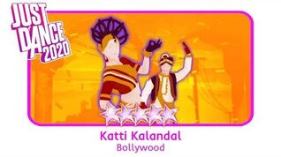 Katti Kalandal - Just Dance 2020
