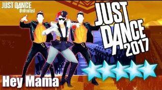 5☆ Stars - Hey Mama - Just Dance 2017 - Kinect