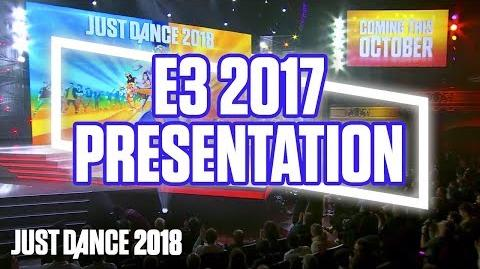 Just Dance 2018 E3 2017 Official Conference Presentation - Ubisoft (US)