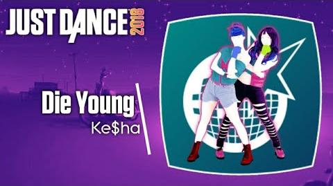 Die Young - Just Dance 2018