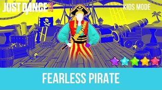 Just Dance 2018 Fearless Pirate - Kids Mode