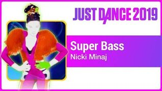Just Dance 2019 (Unlimited) Super Bass
