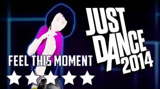 Just Dance 2014 Feel This Moment 5* Stars