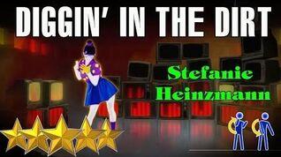 🌟 Diggin' In The Dirt - Stefanie Heinzmann Just Dance 4 🌟