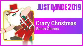 Crazy Christmas - Just Dance 2019