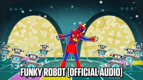 Funky Robot (Official Audio) - Just Dance Music