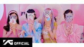 BLACKPINK - 'Ice Cream (with Selena Gomez)' M V