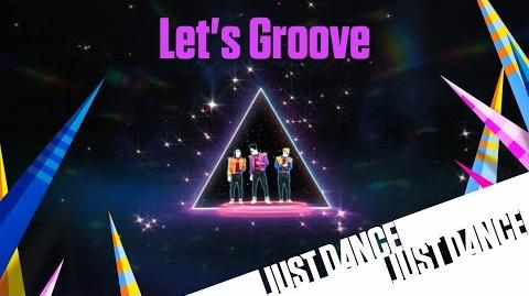Just Dance Now - Let's Groove
