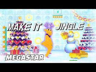 Just Dance 2020 Unlimited- Make It Jingle - Big Freedia - 5 Stars Megastar