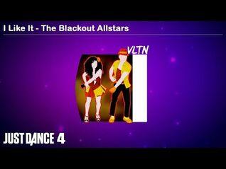 I Like It - The Blackout Allstars - Just Dance 4