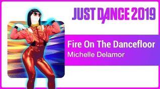 Just Dance 2019 Fire On The Dancefloor