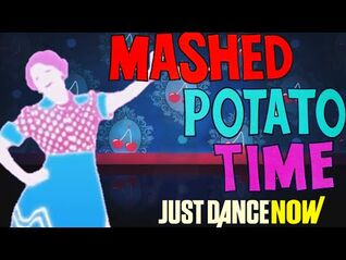 Mashed Potato Time Just Dance Now