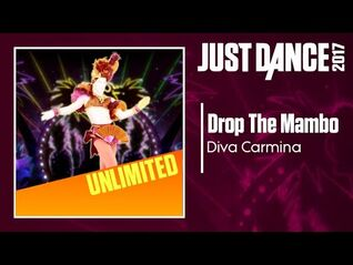 Just Dance 2017 (Unlimited)- Drop The Mambo