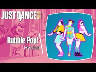 Just Dance 2018- Bubble Pop!