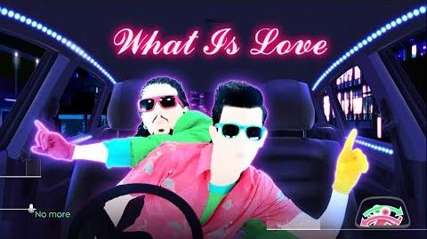 What Is Love (Car Version) - Just Dance Now