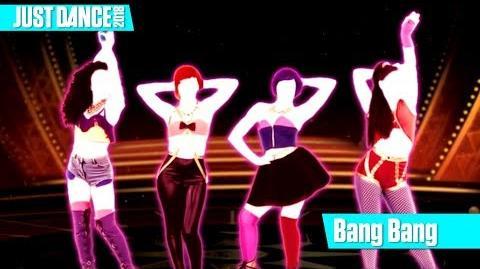 Bang Bang Just Dance 2018