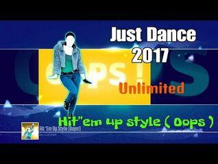 "Just Dance 2017 ( Unlimited ) - Hit""Em up style - 5 Stars ( Super Stars )"