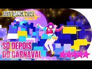 Just Dance 2021 (Unlimited)- Só Depois do Carnaval - 5 stars