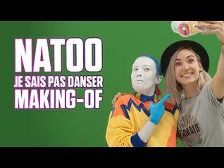 Le Making Of de Natoo - Je sais pas danser ♫ - Just Dance 2017