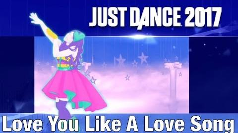 Love You Like a Love Song - Just Dance 2017
