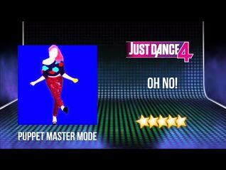 Just Dance 4 - Oh No! - Puppet Master Mode