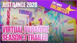 Just Dance Unlimited Virtual Paradise Season 3 Trailer Ubisoft US