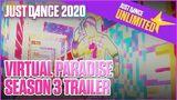 Just Dance Unlimited Virtual Paradise Season 3 Trailer Ubisoft US