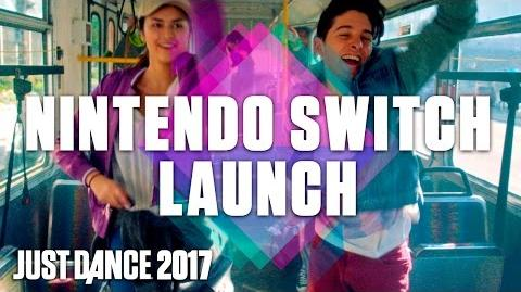 Just Dance 2017 Nintendo Switch Launch Trailer