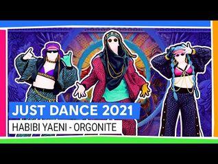 Just Dance 2021-Habibi Yaeni by Orgonite - Full gameplay