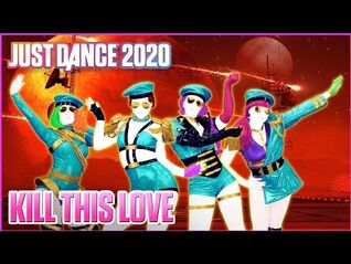 Kill This Love - BLACKPINK - Just Dance 2020 (Mirar descripción ^^)⬇️