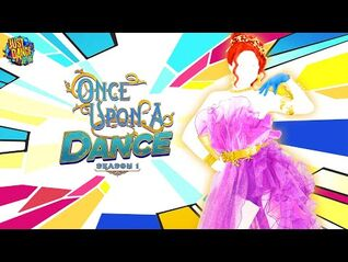 Just Dance Unlimited- Once Upon A Dance- Season 1 - Trailer - Ubisoft -US-