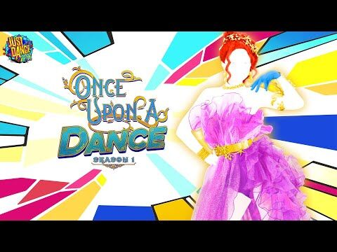 Just_Dance_Unlimited-_Once_Upon_A_Dance-_Season_1_-_Trailer_-_Ubisoft_-US-