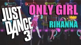 Only Girl (In the World) by Rihanna Just Dance 3