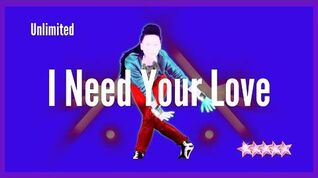Just Dance 2020 (Unlimited) I Need Your Love