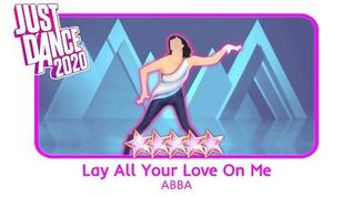 Lay All Your Love On Me - Just Dance 2020