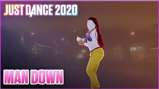 Man Down - Just Dance Now (No GUI)