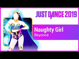 Just Dance 2019 (Unlimited)- Naughty Girl