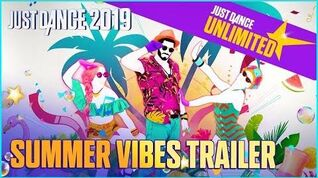 Just Dance 2019 - Summer Vibes Trailer (US)