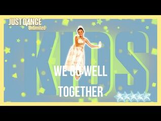 Just Dance 2017 (Unlimited) - We Go Well Together
