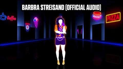 Barbra Streisand (Official Audio) - Just Dance Music